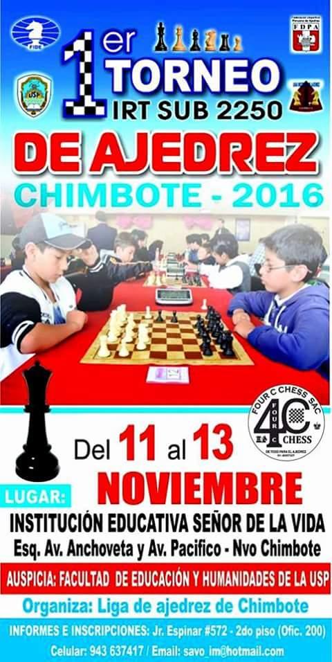 I IRT CIUDAD CHIMBOTE SUB 2250  Del 11 al 13 de Noviembre 2016  (Válido para ELO FIDE)