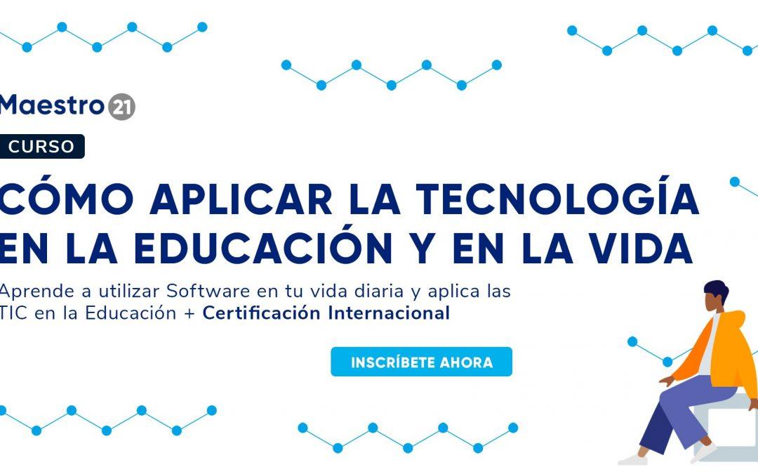 Cómo aplicar la tecnología en la educación y en la vida
