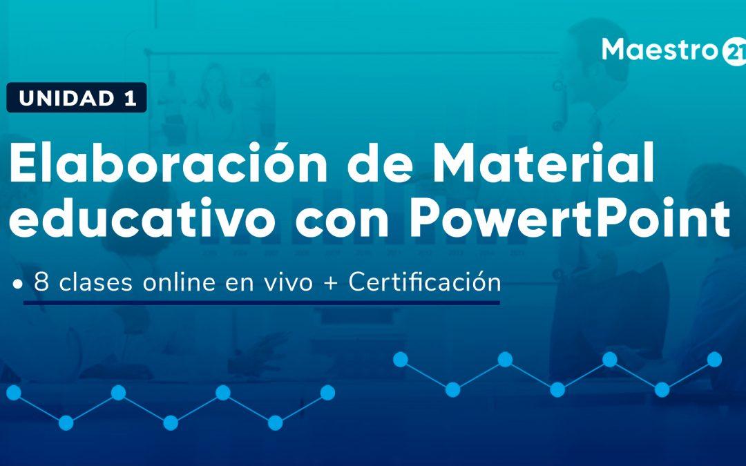 Creación de Material educativo con Powert Point